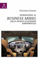 Introduzione al business model nelle società di gestione aeroportuale