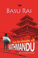 Basu Rai from the Streets of Kathmandu Out Of His House Most Little Ones