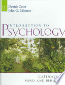 Introduction to Psychology  Gateways to Mind and Behavior