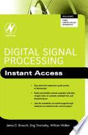 Digital Signal Processing Instant Access