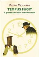 Tempus fugit  Il grande libro delle sentenze latine