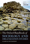 The Oxford Handbook of Sociology and Organization Studies