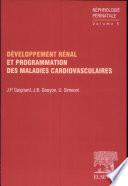 D  veloppement r  nal et programmation des maladies cardiovasculaires