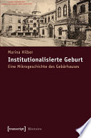 Institutionalisierte Geburt