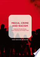 Media  Crime and Racism