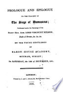Prologue and Epilogue to the Tragedy of the Siege of Damascus  by John Hughes  Poet   performed     by the young gentlemen of Baron House Academy  Mitcham     1801