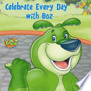 Celebrate Every Day with Boz with Free Video Download