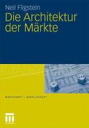 Die Architektur der Märkte