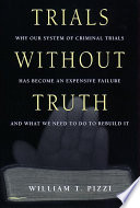 Trials Without Truth