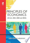 Principles Of Economics  For B Com  BBA  BBM and BMS