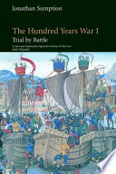 The Hundred Years War Volume 1
