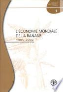 L Economie Mondiale de La Banane 1985 2002