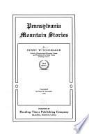 Pennsylvania Mountain Stories