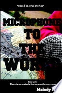 Microphone To The World