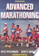 Advanced Marathoning 2nd Edition