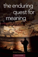 The Enduring Quest for Meaning