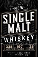 The New Single Malt Whiskey