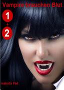Vampire brauchen Blut