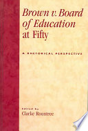 Brown V  Board of Education at Fifty