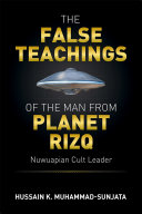 The False Teachings of the Man from Planet Rizq Book
