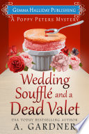 Wedding Souffl   and a Dead Valet