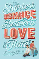 The Shortest Distance Between Love & Hate : between long-held loyalties and a...