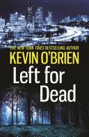 Left For Dead Killer Thriller And New York Times Bestseller Kevin