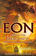 Rise Of The Dragoneye : the dragoneyes for two years....
