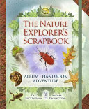 The Nature Explorer s Scrapbook