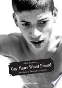 Gay Man s Worst Friend