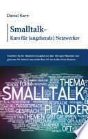Smalltalk Kurs f  r  angehende  Netzwerker