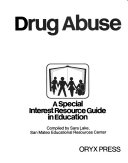 Drug Abuse  a Special Interest Resource Guide in Education Book PDF