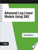 Advanced Log Linear Models Using Sas book