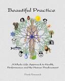 Beautiful Practice
