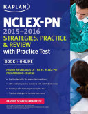 NCLEX PN 2015 2016 Strategies  Practice  and Review with Practice Test