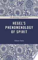 The Routledge Guide Book to Hegel s Phenomenology of Spirit
