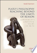 Plato s Philosophy Reaching Beyond the Limits of Reason
