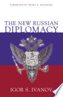 The New Russian Diplomacy