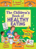 The Children S Book Of Healthy Eating