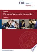 Wirtschaftsunterricht gestalten. Lehrbuch