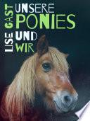 Unsere Ponies und wir