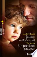 Jamais sans Joshua - Un précieux sauveur