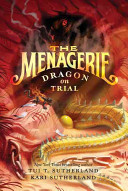The Menagerie  2  Dragon on Trial