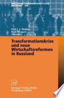 Transformationskrise und neue Wirtschaftsreformen in Russland