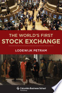 The World s First Stock Exchange