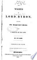The Works of Lord Byron  Including the Suppressed Poems