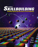 Skillbuilding Building Speed Accuracy On The Keyboard Text Only