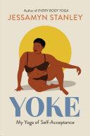 Yoke: My Yoga of Self-Acceptance
