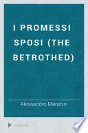 I Promessi Sposi  The Betrothed  Book PDF