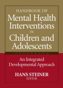 Handbook of Mental Health Interventions in Children and Adolescents